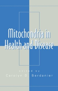 Cover Mitochondria in Health and Disease