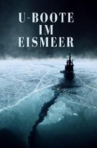 Cover U-Boote im Eismeer