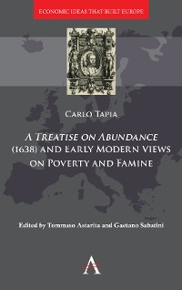 Cover A Treatise on Abundance (1638) and Early Modern Views of Poverty and Famine