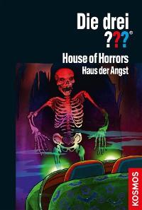 Cover Die drei ??? House of Horrors (drei Fragezeichen)