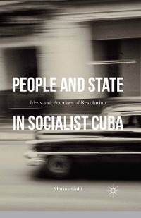Cover People and State in Socialist Cuba
