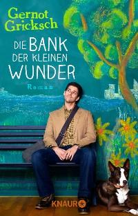 Cover Die Bank der kleinen Wunder