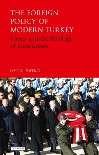Cover Foreign Policy of Modern Turkey