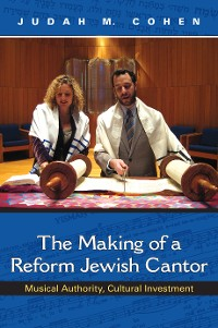 Cover The Making of a Reform Jewish Cantor