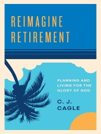 Cover Reimagine Retirement