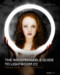 Cover The Indispensable Guide to Lightroom CC