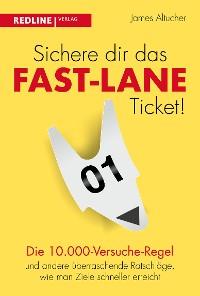 Cover Sichere dir das Fast-Lane-Ticket!