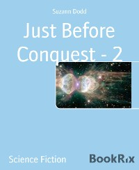 Cover Just Before Conquest - 2