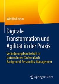 Cover Digitale Transformation und Agilität in der Praxis