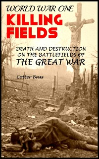 Cover KILLING FIELDS OF WORLD WAR I