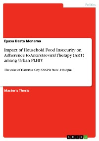 Cover Impact of Household Food Insecurity on Adherence to Antiretroviral Therapy (ART) among Urban PLHIV