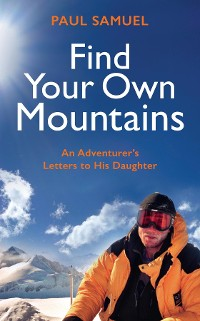 Cover Find Your Own Mountains