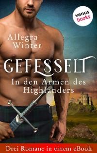 Cover Gefesselt - In den Armen des Highlanders