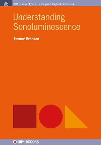 Cover Understanding Sonoluminescence