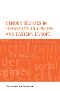 Cover Gender regimes in transition in Central and Eastern Europe