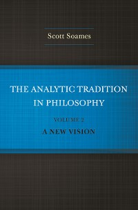Cover The Analytic Tradition in Philosophy, Volume 2
