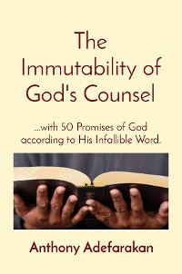 Cover The Immutability of God's Counsel