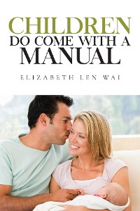 Cover Children Do Come With A Manual