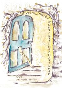 Cover Unverblümtes Wortfetzenschätzchen