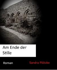 Cover Am Ende der Stille
