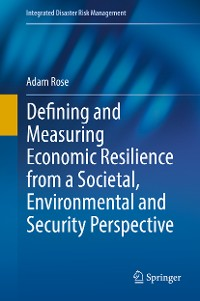 Cover Defining and Measuring Economic Resilience from a Societal, Environmental and Security Perspective