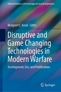 Cover Disruptive and Game Changing Technologies in Modern Warfare