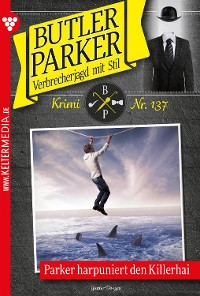 Cover Butler Parker 137 - Kriminalroman