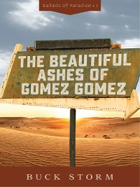 Cover The Beautiful Ashes of Gomez Gomez