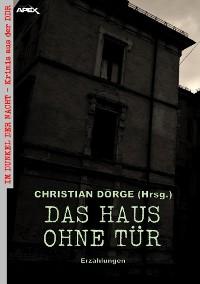 Cover DAS HAUS OHNE TÜR - ERZÄHLUNGEN