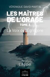 Cover Les Maitres de l'orage - Tome 3