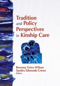 Cover Tradition and Policy Perspectives in Kinship Care