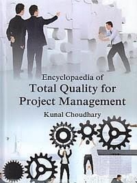 Cover Encyclopaedia Of Total Quality For Project Management Total Quality Management And Quality Certification In Project Management