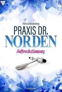 Cover Praxis Dr. Norden 6 – Arztroman