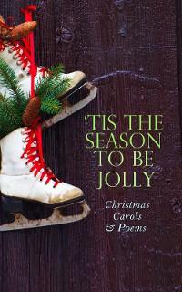 Cover TIS THE SEASON TO BE JOLLY - Christmas Carols & Poems