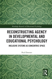 Cover Reconstructing Agency in Developmental and Educational Psychology