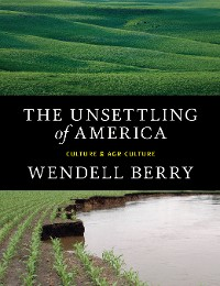 Cover The Unsettling of America
