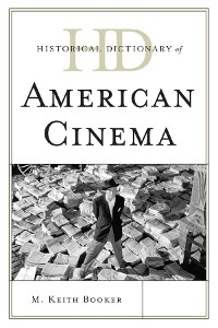 Cover Historical Dictionary of American Cinema