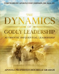 Cover THE DYNAMICS OF GODLY LEADERSHIP