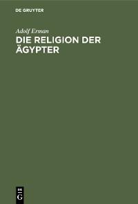 Cover Die Religion der Ägypter