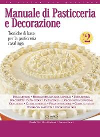 Cover Manuale di Pasticceria e Decorazione - vol. 2