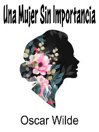 Cover Una Mujer Sin Importancia
