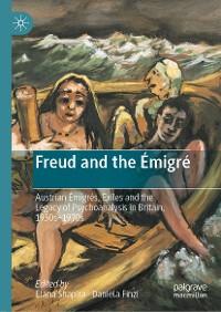 Cover Freud and the Émigré