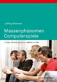 Cover Massenphänomen Computerspiele