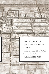 Cover Urbanization in Early and Medieval China