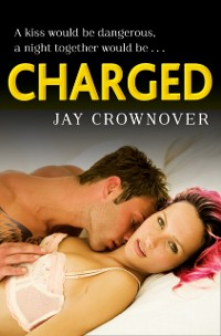 Cover Charged (Saints of Denver, Book 2)