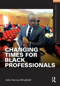 Cover Changing Times for Black Professionals