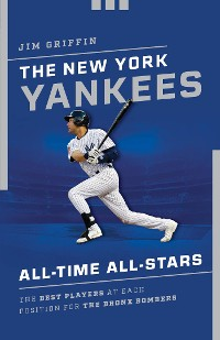 Cover The New York Yankees All-Time All-Stars