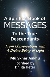 Cover Spiritual Book of Messages to the True Descendants