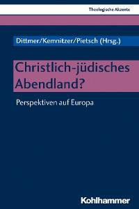 Cover Christlich-jüdisches Abendland?