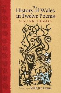 Cover The History of Wales in Twelve Poems